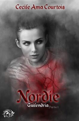 Couverture du livre : Nordie, tome 1 : Guilendria