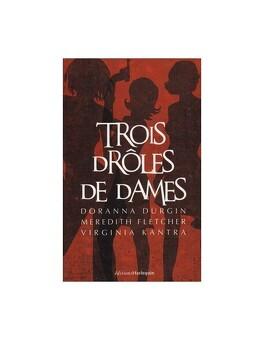 Trois Droles De Dames Tome 1 Un Agent Tres Secret Livre De Doranna Durgin Meredith Fletcher