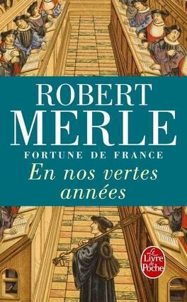 Couverture du livre : Fortune de France, tome 2 : En nos vertes années