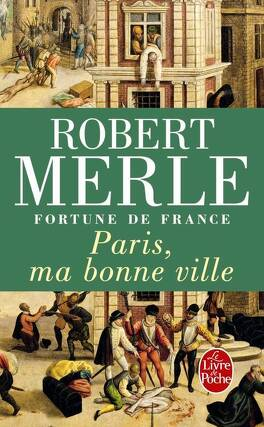 Couverture du livre : Fortune de France, tome 3 : Paris, ma bonne ville