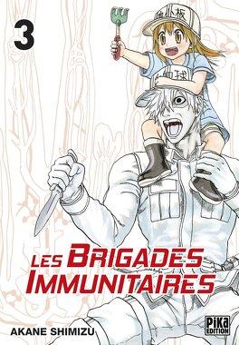 Couverture du livre : Les Brigades immunitaires, Tome 3