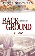 Background, Tome 4 : M.J
