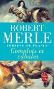 Fortune de France, tome 12 : Complots et cabales