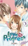 Love in progress, tome 3