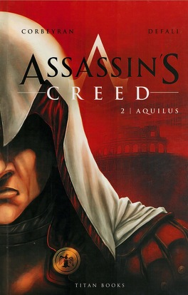 Couverture du livre : Assassin's Creed, Tome 2 : Aquilus