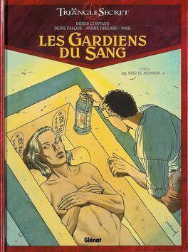 Couverture du livre : Le Triangle secret - Les Gardiens du Sang, tome 2 : Deir el Médineh