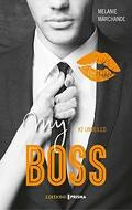 My boss, Tome 2 : His Secretary Unveiled