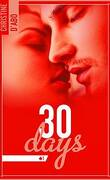 30 days, Tome 1