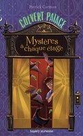 Colvert Palace, Tome 1 : Mystères à chaque étage