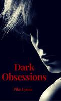 Dark Obsessions