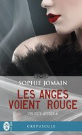 Felicity Atcock, Tome 6 : Les anges voient rouge