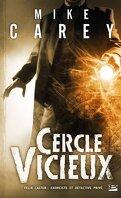 Felix Castor : Exorciste et détective privé, Tome 1 : Cercle vicieux