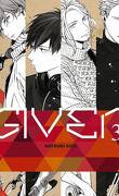 Given, Tome 3
