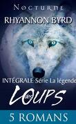 La légende des loups : l'intégrale