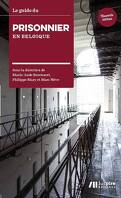 Le guide du prisonnier en Belgique