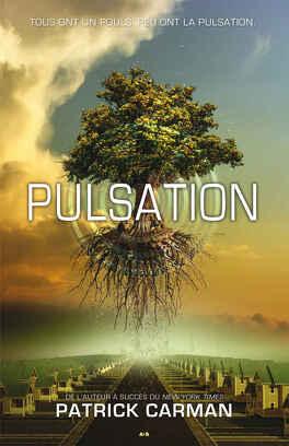Couverture du livre : Pulsation, Tome 1 : Pulsation