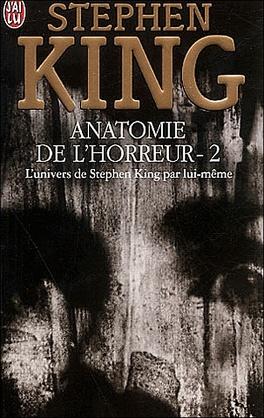 Anatomie De L Horreur Tome 2 Livre De Stephen King