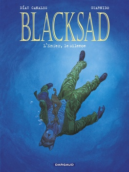 Couverture du livre : Blacksad, tome 4 : L'enfer, le silence