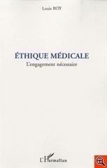 Couverture du livre : L'éthique médicale