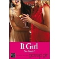 It Girl, Tome 9 : No Limit !