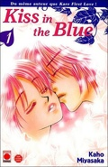 Kiss in the blue, Tome 1