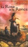 One Rose, Tome 2 : La Rose et la ronce