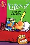 couverture Titeuf, tome 3 : C'est pô une vie... (Roman)