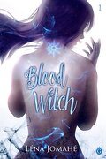 Blood Witch, Tome 1