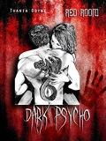 Dark Psycho, Tome 1 : Red Room