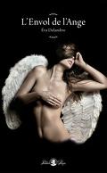 L'Éveil de l'Ange, Tome 2 : L'envol de l'ange