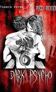 Dark Psycho, Tome 1 : Red Room