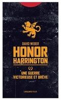 Honor Harrington, Tome 3 : Une guerre victorieuse et brève