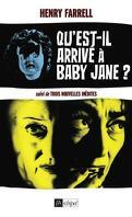 Qu'est-il arrivé à Baby Jane
