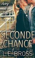 Seconde chance, tome 1 : Avery et Seth