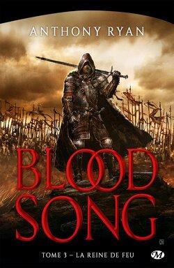 Couverture de Blood Song, Tome 3 : La Reine de Feu