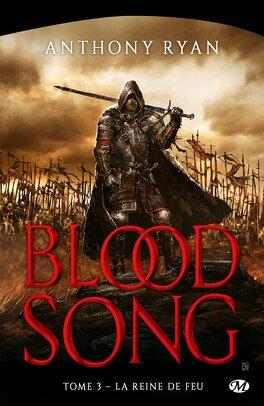 Couverture du livre : Blood Song, Tome 3 : La Reine de Feu