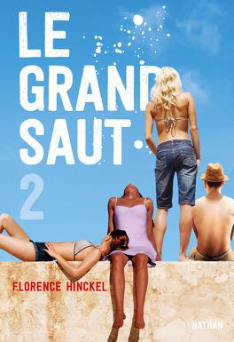 Couverture du livre : Le Grand Saut, tome 2