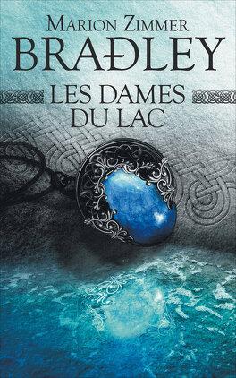 Couverture du livre : Les dames du lac, intégrale : Tome 1 : Les dames du lac et Tome 2 : Les brumes d'Avalon