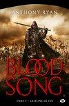 Blood Song, Tome 3 : La Reine de Feu