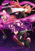 Red Eyes Sword - Akame ga Kill !, Tome 6