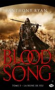 Blood Song, Tome 3 : La Reine de Feu