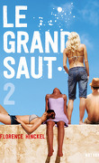 Le Grand Saut, Tome 2