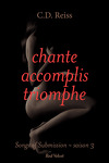 couverture Songs of Submission, Tome 3 : Chante, accomplis, triomphe