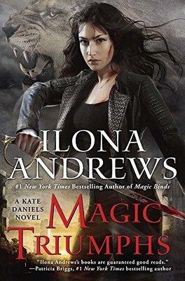 Couverture du livre : Kate Daniels, Tome 10 : Magic Triumphs