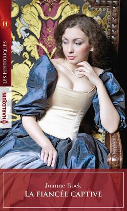 Couverture du livre : La fiancée captive