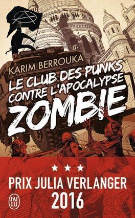 Couverture du livre : Le Club des punks contre l'apocalypse zombie