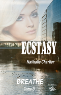 Ecstasy, Tome 3 : Breath