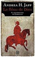 Le Fléau de Dieu, tome 1 : Gabrielle d'Aurillay, veuve sans douaire
