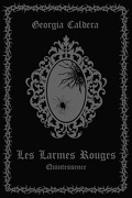 Les Larmes Rouges Edition Collector Tome 3 :Quintessence