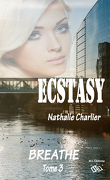 Ecstasy, Tome 3 : Breath